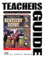 The Mystery at the Kentucky Derby Teacher s Guide PDF