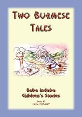 TWO BURMESE FOLKTALES - Folklore from Myanmar: Baba Indaba Children's Stories Issue 47