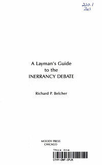 A Layman s Guide to the Inerrancy Debate