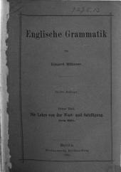 Englische Grammatik: Die Lehre von der Wort- und Satzfügung