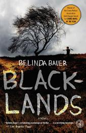 Blacklands: A Novel