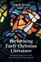 Performing Early Christian Literature PDF