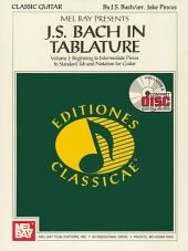 J. S. Bach in Tablature