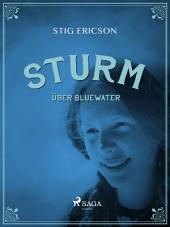 Sturm über Bluewater