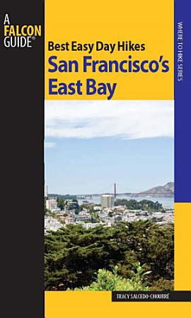 Best Easy Day Hikes San Francisco s East Bay PDF