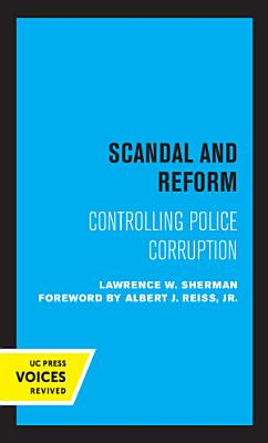 Scandal and Reform