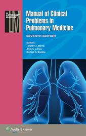Manual of Clinical Problems in Pulmonary Medicine: Edition 7