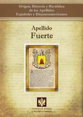 Apellido Fuerte: Origen, Historia y heráldica de los Apellidos Españoles e Hispanoamericanos