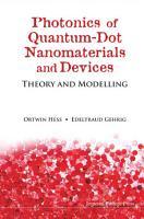 Photonics of Quantum dot Nanomaterials and Devices PDF
