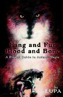 Fang and Fur  Blood and Bone