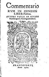 Commentariorum In Genesin Liber Primus