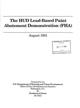 The HUD Lead based Paint Abatement Demonstration  FHA  PDF