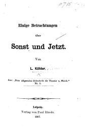 """Einige Betrachtungen über Sonst und Jetzt ... Aus: """"Neue Allgemeine Zeitschrift für Theater u. Musik."""": Ausgabe 5"""