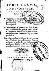 Libro llamado menosprecio de corte y alabança de aldea