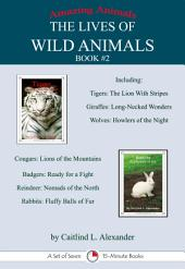 The Lives of Wild Animals Book #2: A Set of Seven 15-Minute Books