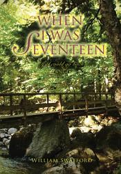 When I Was Seventeen If I Could Go Back Book PDF