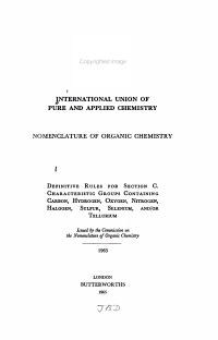 Nomenclature of Organic Chemistry  Definitive rules for section C  Characteristic groups containing carbon  hydrogen  oxygen  nitrogen  halogen  sulfur  selenium  and PDF