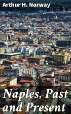 Naples, Past and Present