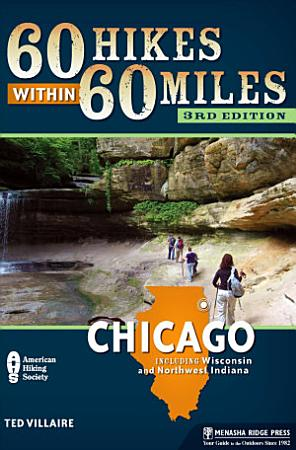 60 Hikes Within 60 Miles  Chicago PDF