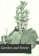 Garden and Forest: Volume 8
