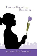 Forever Bound the Beginning PDF