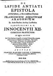 De lapide Antiati epistola ... in qua agitur de Villa Hadriani Augusti in Antiati Colonia etc