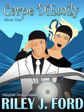 Carpe DiEmily (Parte 1) Un chick lit avventuroso, romantico e divertente