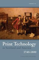 Print Technology in Scotland and America  1740   1800 PDF