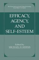 Efficacy, Agency, and Self-Esteem