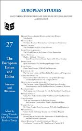 The European Union and China: Interests and Dilemmas