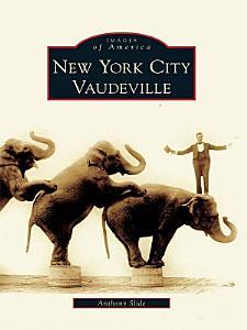 New York City Vaudeville Book