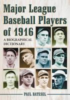 Major League Baseball Players of 1916 PDF