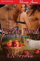 Passions Prevail [Alien Passions 1]
