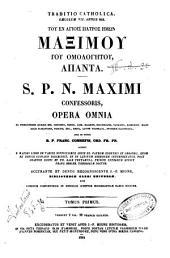 *Patrologia greca: 90: Tou en hagiois patros hemon Maximou tou Homologetou, hapanta