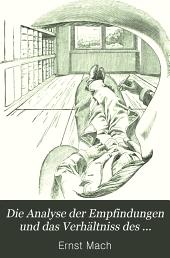 Die Analyse der Empfindungen und das Verhältnis des Physischen zum Psychischen