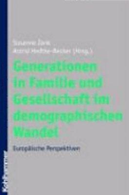 Generationen in Familie und Gesellschaft im demographischen Wandel PDF