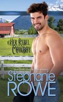 Her Rebel Cowboy  A Rogue Cowboy prequel  PDF