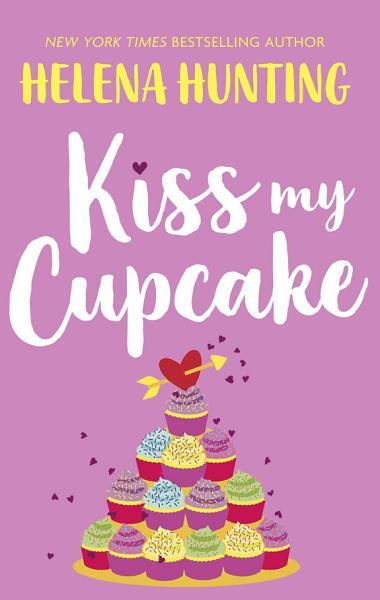 Download Kiss My Cupcake Book