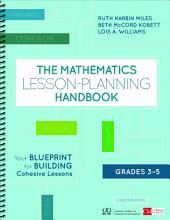 The Mathematics Lesson Planning Handbook  Grades 3 5 PDF