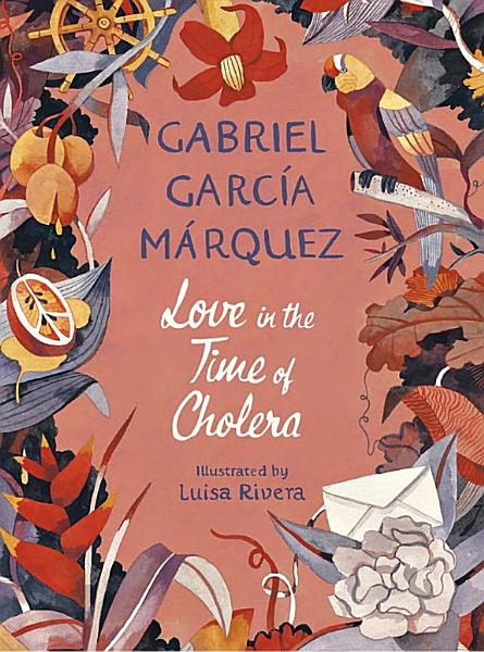 Download Love in the Time of Cholera  Illustrated Edition  Book
