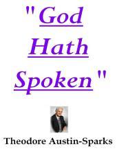 """God Hath Spoken"""