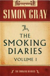 The Smoking Diaries: Volume 1
