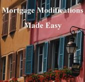 Stop Foreclosure: How to Get a Mortgage Modification