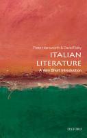 Italian Literature  A Very Short Introduction PDF