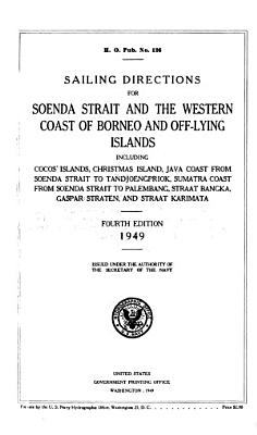 Sailing Directions for Soenda Strait and the Western Coast of Borneo and Off lying Islands