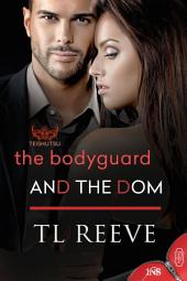 The Bodyguard and the Dom (1Night Stand series): 1Night Stand