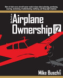 Mike Busch on Airplane Ownership (Volume 2)