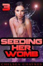 Seeding Her Womb: Book 3