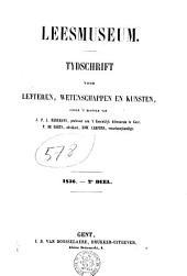 Leesmuseum: tijdschrift voor letteren, wetenschappen en kunsten, Volume 2