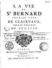 La vie de Saint-Bernard...